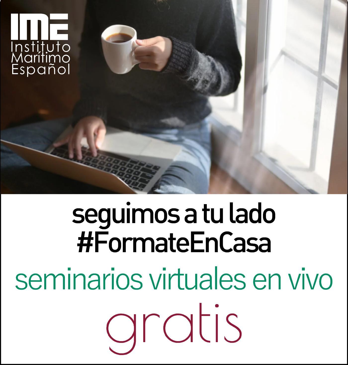 Seminarios gratis: #FormateEnCasa