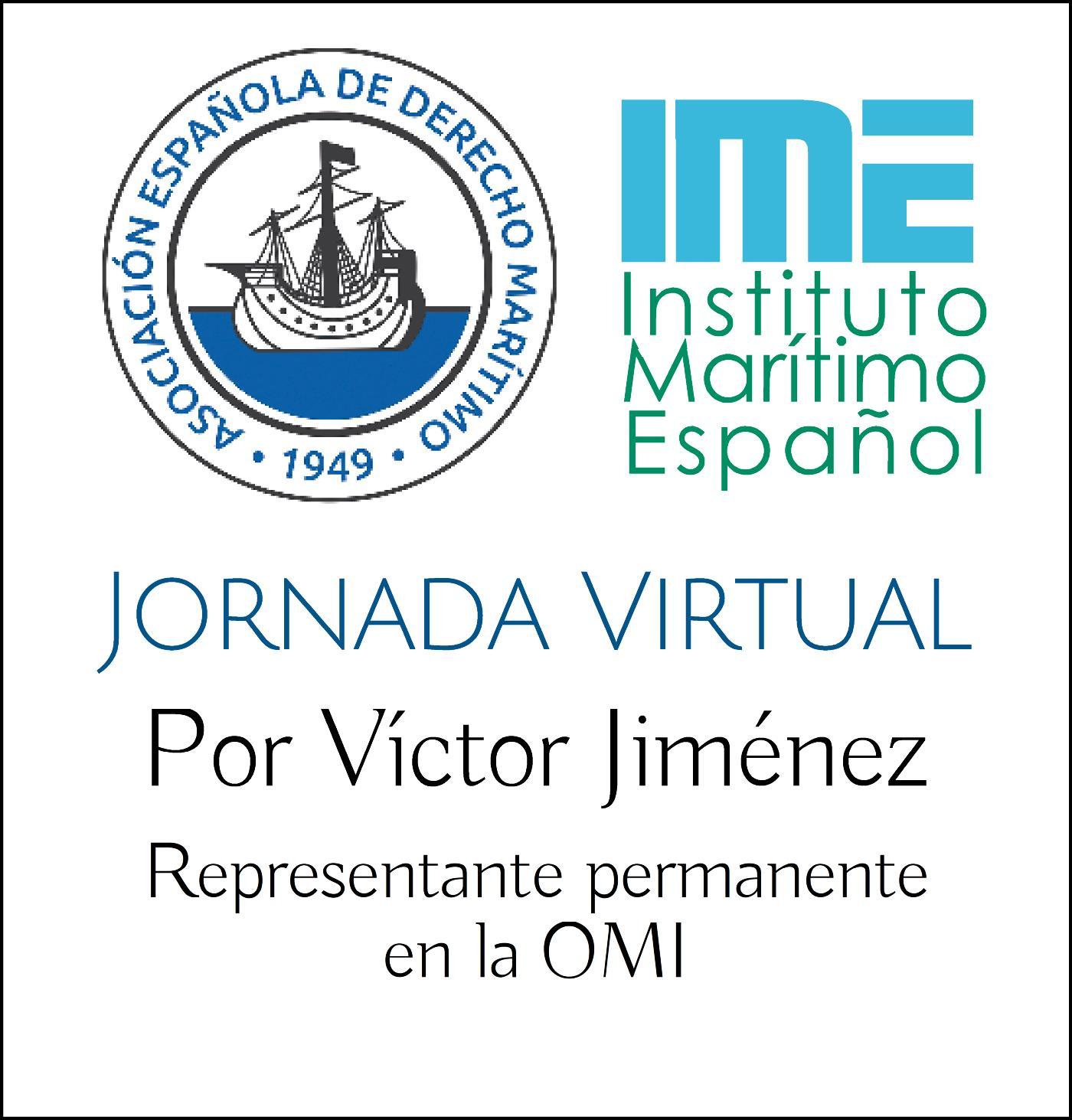 Jornada Virtual de la Asociación Española de Derecho Marítimo e IME