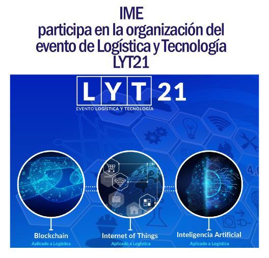 Un año más, organizamos el Evento de Logística y Tecnología LYT21