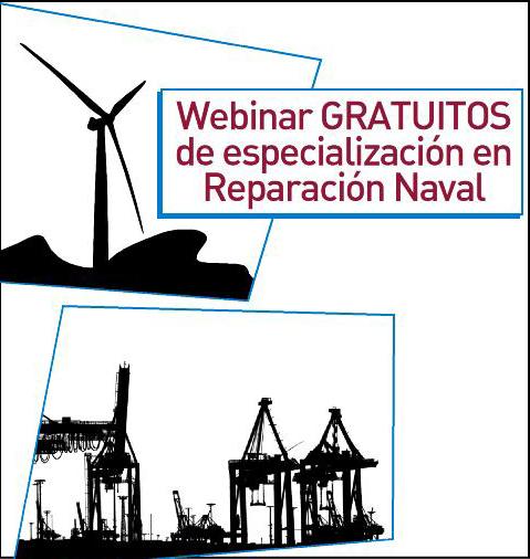 Apúntate GRATIS a los webinar de especialización en Reparación Naval